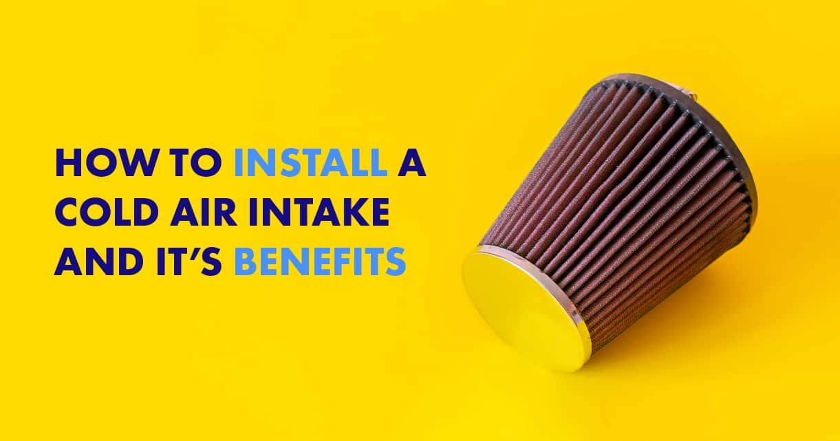 ow to Install a Cold Air Intake and Benefits